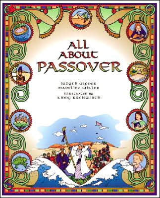 All About Passover, by Judyth Groner
