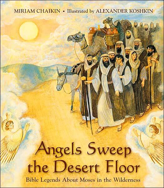 Angels Sweep the Desert Floor, Miriam Chaikin