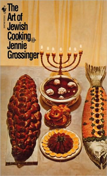 Art of Jewish Cooking, by Jennie Grossinger