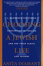 Choosing a Jewish Life, by Anita Diamont