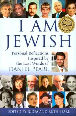 I Am Jewish-Personal Reflections Inspired by Daniel Pearl