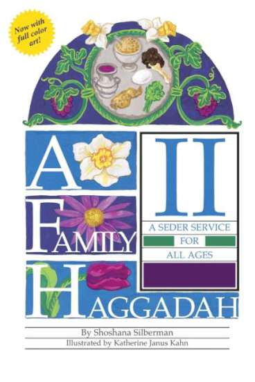 Family Haggadah II, by Shoshana Silberman