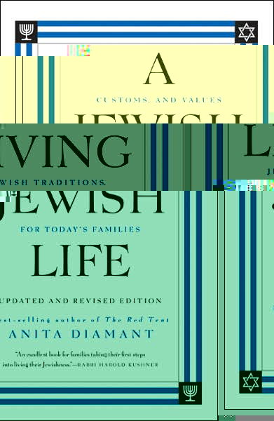 Living A Jewish Life, by Anita Diamant