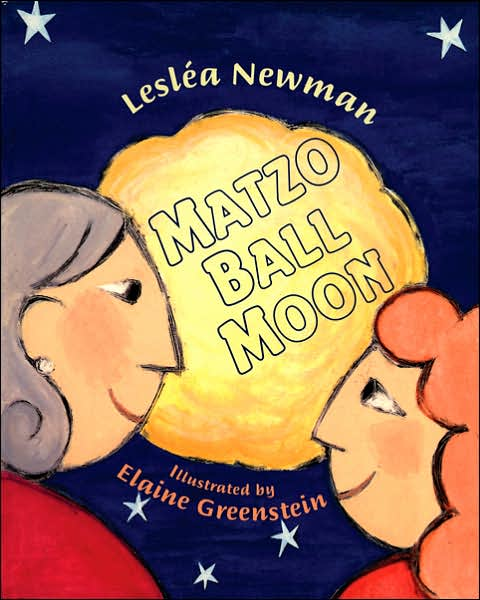 Matzo Ball Moon, by Leslea Newman, Paperback