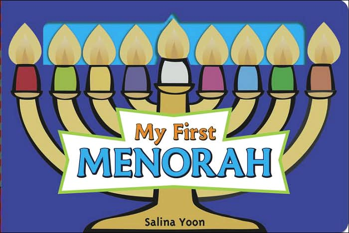 My First Menorah, by Salina Yoon