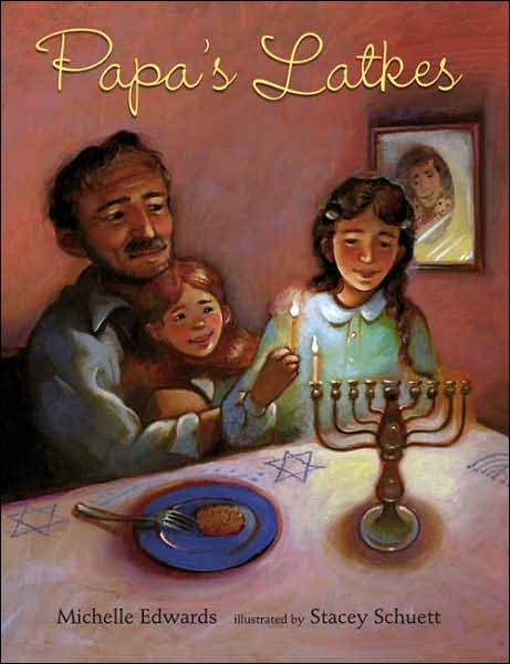 Papa's Latkes, by Michelle Edwards