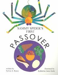 Sammy Spider's First Passover, by Sylvia Rousse