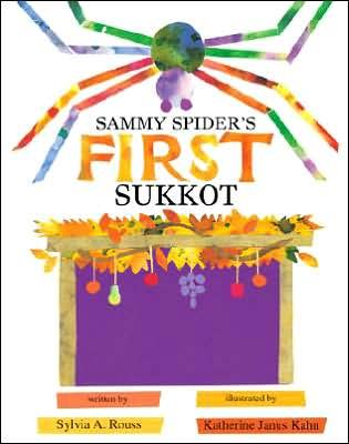 Sammy Spider's First Sukkot, by Sylvia A.Rouss