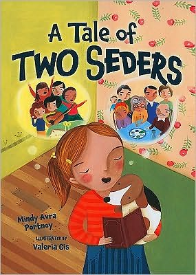A Tale of Two Seders, by Mindy Avra Portnoy