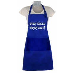 What Would Moses Cook Apron
