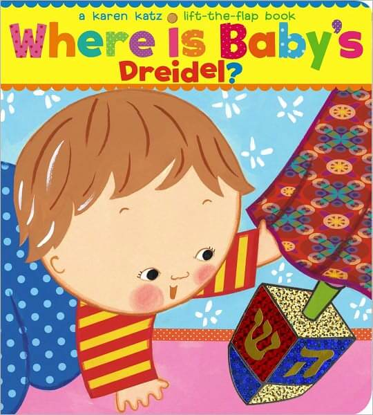 Where is Baby's Dreidel, by Karen Katz