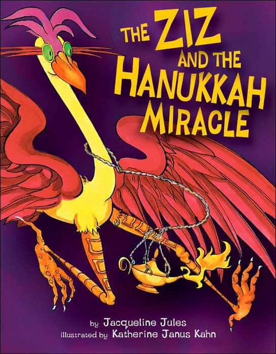 The Ziz and the Hanukkah Miracle, by Jacqueline Jules